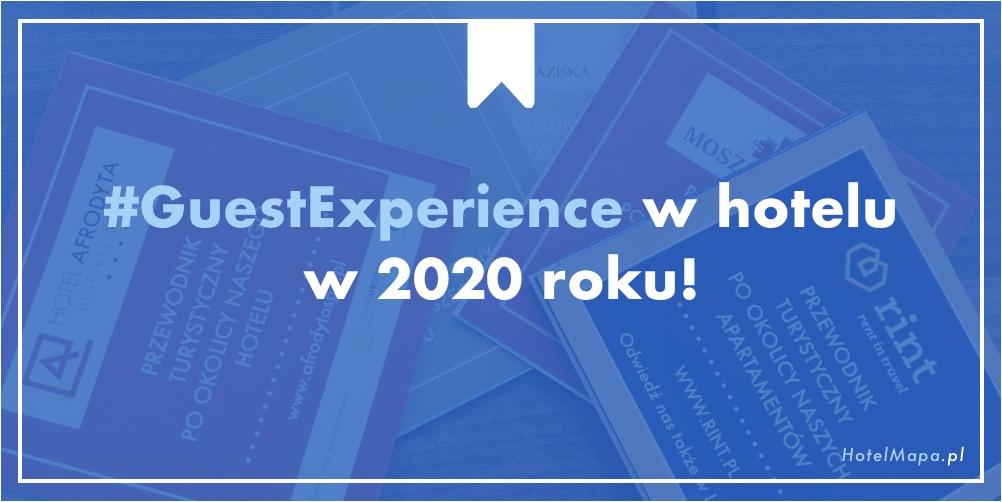 Guest experience w hotelu w 2020 roku