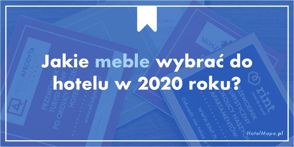 Jakie meble wybrać do hotelu w 2020 roku?